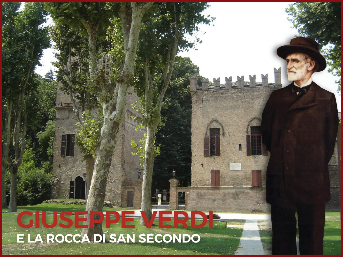 Giuseppe Verdi e la Rocca di San Secondo